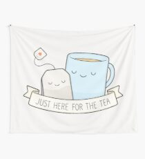 Just Here For The Tea Wall Tapestry