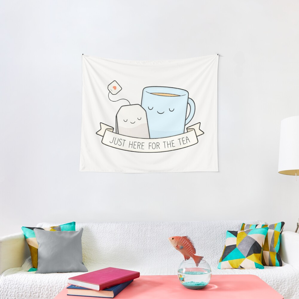 Just Here For The Tea Tapestry