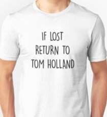 Camiseta unisex if lost return to tom holland