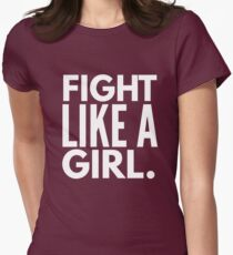 Fight like a Girl. T-Shirt