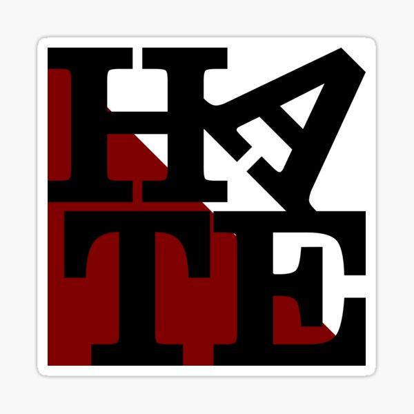 HATE - LOVE Sculpture Black Letters Sticker