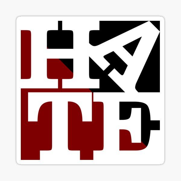 HATE - LOVE Sculpture White Letters Sticker