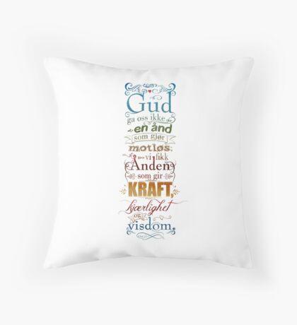 Gud ga oss ikke en ånd som gjør motløs Throw Pillow
