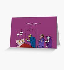 Fang Queue! Greeting Card