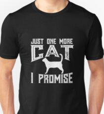 Just One More Cat I Promise Kitty Lover T-Shirt T-Shirt