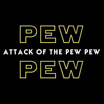 Attack of the Pew Pew by Total-Cult