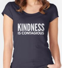 Kindness is Contagious Women's Fitted Scoop T-Shirt