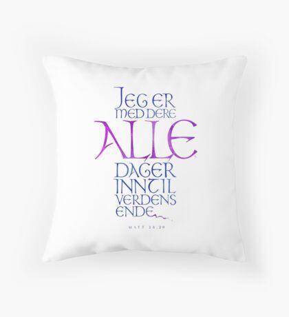 Jeg er med dere alle dager Throw Pillow