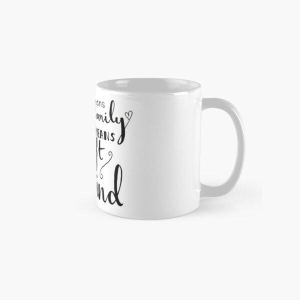 Ohana means family Classic Mug