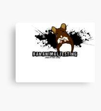 Ban animal testing! Canvas Print