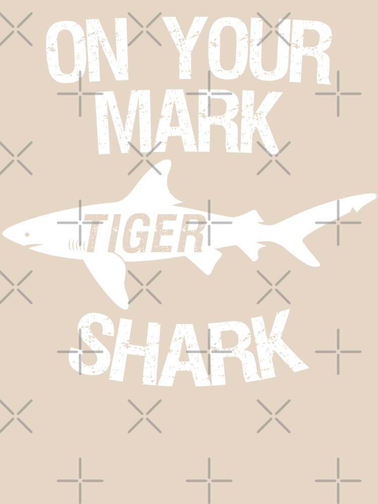 On Your Mark Tiger Shark - Barron Tshirt by CentipedeNation