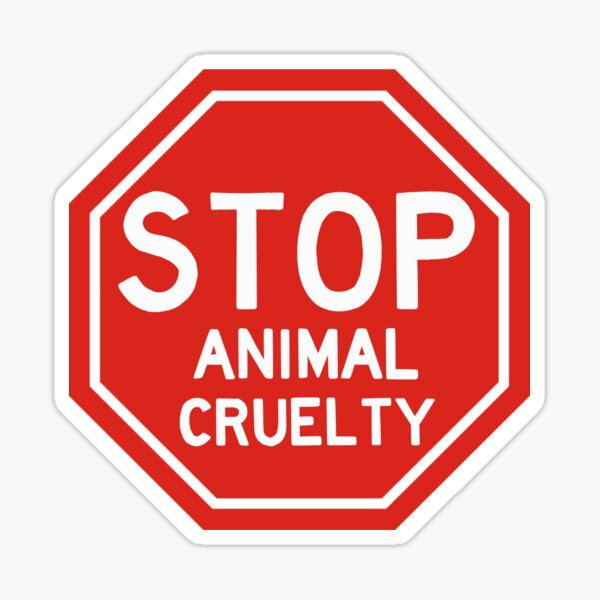 Stop animal cruelty sticker  Sticker