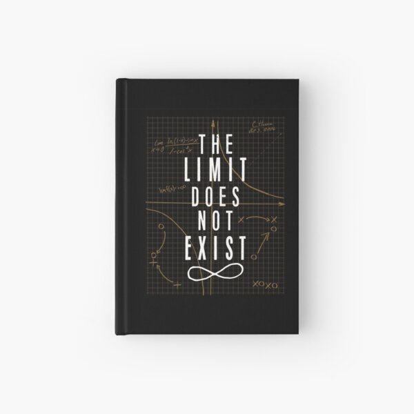 The Limit Does Not Exist Hardcover Journal