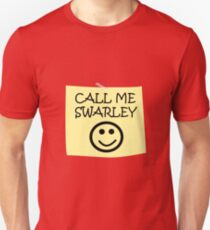 Call Me Swarley T-Shirt