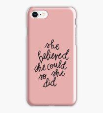 she believed no. 2 iPhone Case/Skin