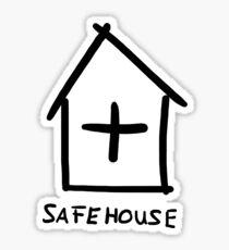 Safehouse Sticker
