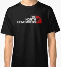 The North Remembers T Shirt Classic T-Shirt