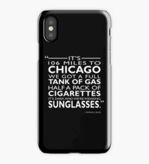 Its 106 Miles To Chicago iPhone Case/Skin