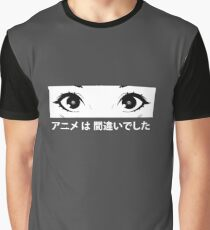 Anime was a Mistake Eyes Graphic T-Shirt