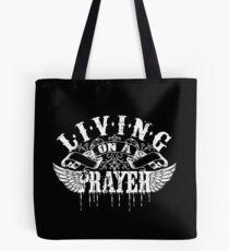 Living On a Prayer Tote Bag