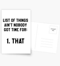 Ain't Nobody Got Time for That! Funny/Hipster Meme Postcards