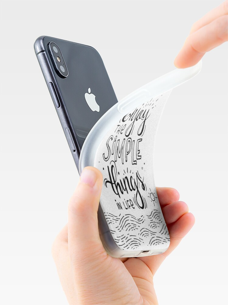 Alternate view of Enjoy the simple things in life  iPhone Case & Cover
