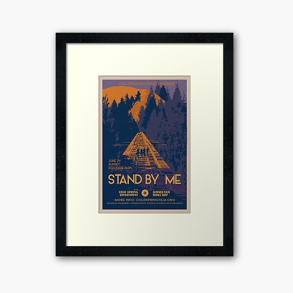 STAND BY ME: Cold Spring Film Society 2017 Season Poster Framed Art Print