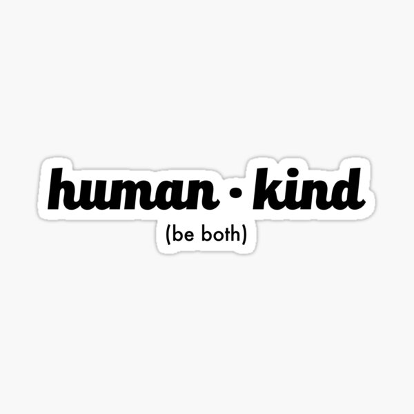 Kindness, Equality, political Sticker