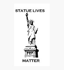 statue lives matter, liberty Photographic Print