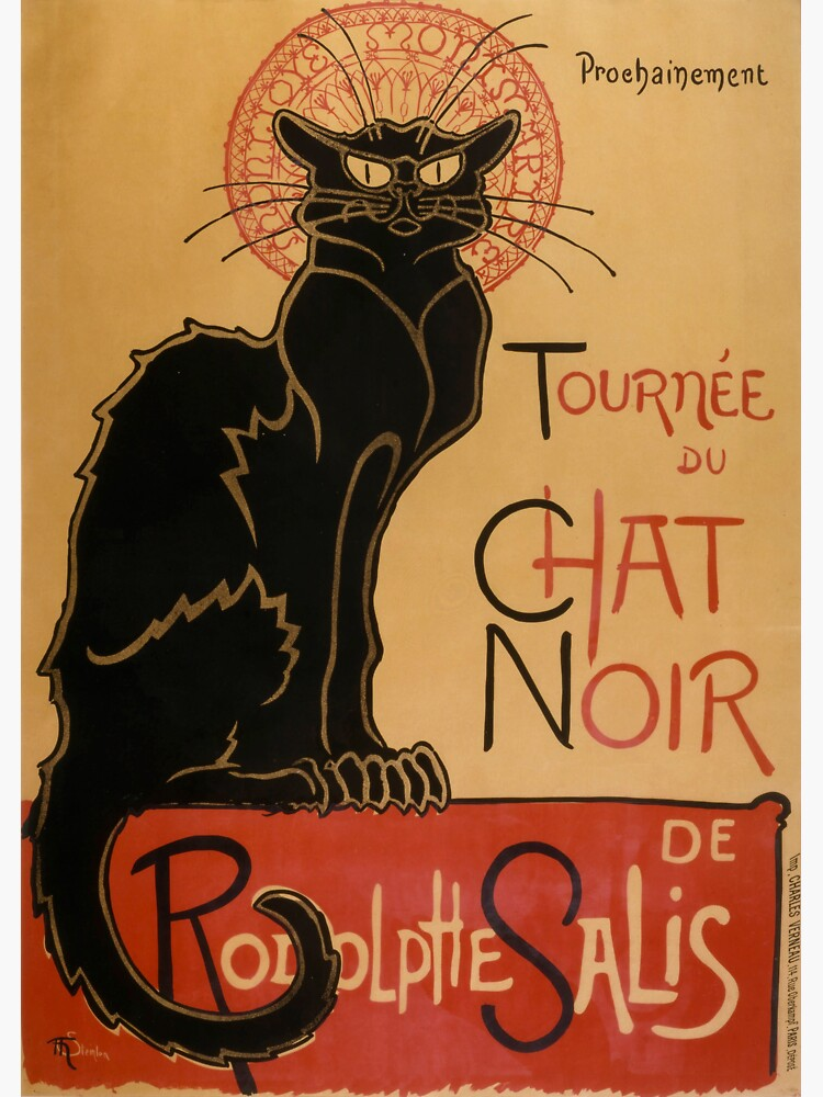 Le Chat Noir The Black Cat Poster by Théophile Steinlen by podartist