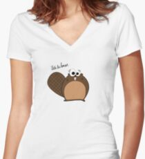 Tina The Beaver: Let's Be Honest... Women's Fitted V-Neck T-Shirt
