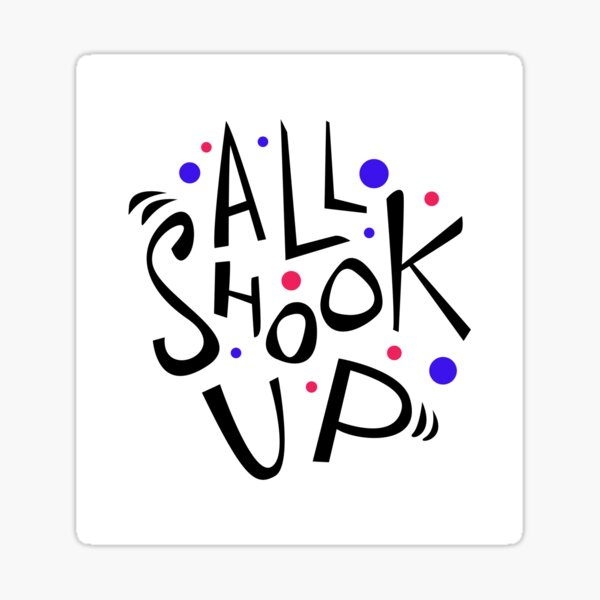 All Shook Up Sticker