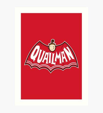 Quailman Art Print