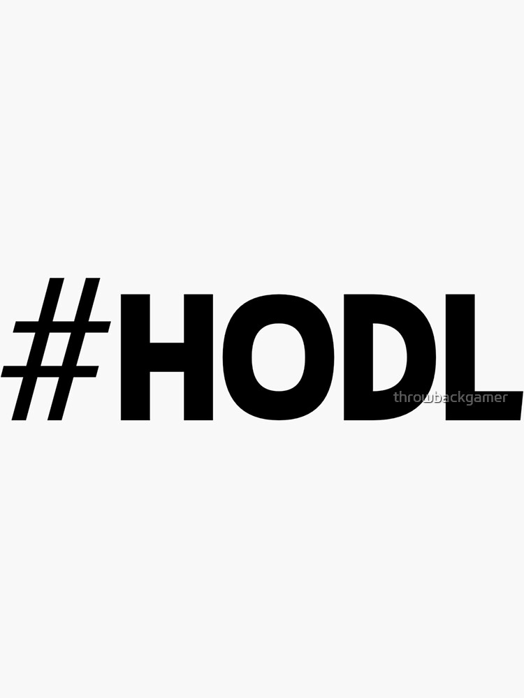 #HODL Crypto Cryptocurrency HODL Gift Idea by throwbackgamer