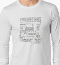 Procrastinate your way to creativity Long Sleeve T-Shirt
