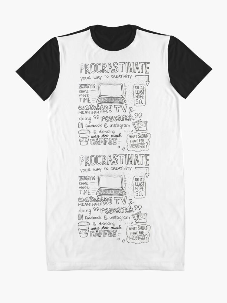 Alternate view of Procrastinate your way to creativity Graphic T-Shirt Dress