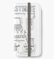 Procrastinate your way to creativity iPhone Wallet/Case/Skin