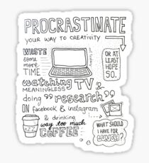Procrastinate your way to creativity Sticker