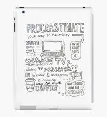 Procrastinate your way to creativity iPad Case/Skin