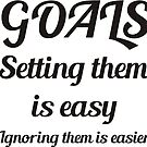 GOALS setting them is easy by Ian McKenzie