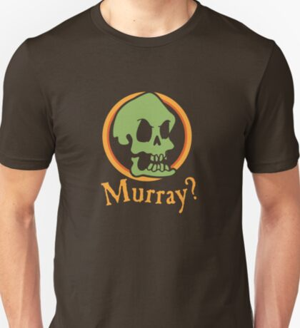 Murray? T-Shirt