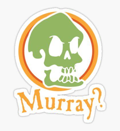 Murray? Sticker