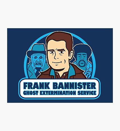 Frightener Ghost Extermination Service Photographic Print