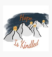 Hope is Kindled Photographic Print