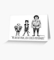 Poor, Lost Circus Performers Greeting Card