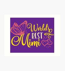 World's Best Mimi Art Print