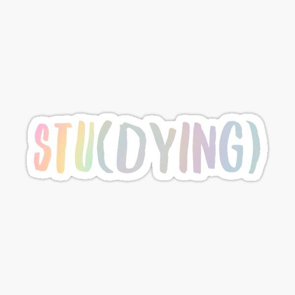 Stu(DYING) - Tye Dye Sticker
