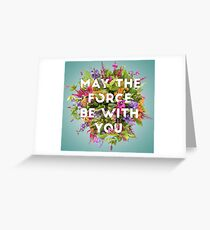 Floral Force Greeting Card