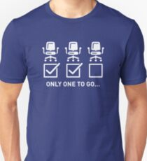 Then I'll Have Two Chairs T-Shirt