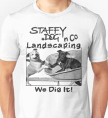Staffy Dog n Co Landscaping. T-Shirt